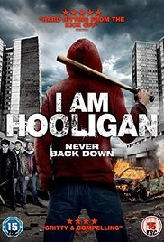 I Am Hooligan - Poster / Capa / Cartaz - Oficial 1