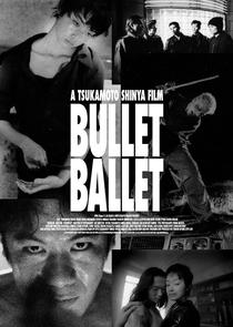 Bullet Ballet - Poster / Capa / Cartaz - Oficial 2