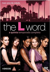 The L Word (5ª Temporada) - Poster / Capa / Cartaz - Oficial 1