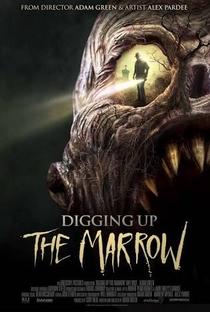 Digging up the Marrow - Poster / Capa / Cartaz - Oficial 1