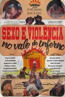 Sexo e Violência No Vale Do Inferno - Poster / Capa / Cartaz - Oficial 1