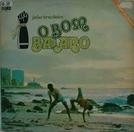 Joao Brasileiro , o Bom Baiano (Joao Brasileiro , o Bom Baiano)