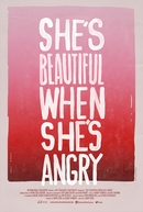 She's Beautiful When She's Angry