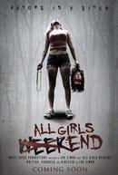 All Girls Weekend (All Girls Weekend)