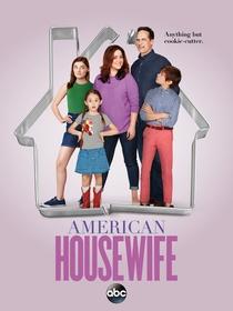 American Housewife (1ª Temporada) - Poster / Capa / Cartaz - Oficial 1