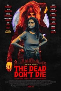 Os Mortos Não Morrem - Poster / Capa / Cartaz - Oficial 5