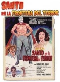 Santo en la Frontera del Terror - Poster / Capa / Cartaz - Oficial 1