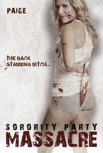 Sorority Party Massacre - Poster / Capa / Cartaz - Oficial 7