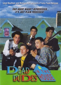 Dead Dudes in the House - Poster / Capa / Cartaz - Oficial 1