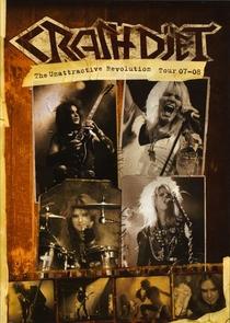 CRASHDÏET: The Unattractive Revolution Tour - Poster / Capa / Cartaz - Oficial 1