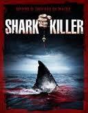 Shark Killer - Poster / Capa / Cartaz - Oficial 1