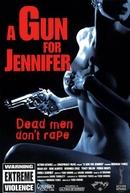 A Gun for Jennifer (A Gun for Jennifer)
