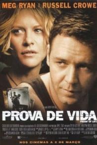 Prova de Vida - Poster / Capa / Cartaz - Oficial 3