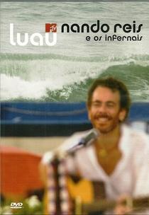 Nando Reis e Os Infernais - Luau MTV - Poster / Capa / Cartaz - Oficial 1