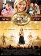 Pure Country 2: O Dom da Música (Pure Country 2)