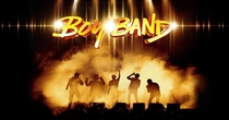 Boy Band - Poster / Capa / Cartaz - Oficial 1