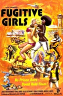 As Fugitivas (Fugitive Girls)