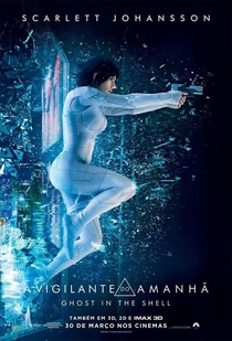 A Vigilante do Amanhã: Ghost in the Shell - Poster / Capa / Cartaz - Oficial 2