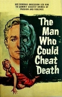 O Homem que Enganou a Morte (The Man Who Could Cheat Death)