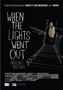 When The Lights Went Out - Poster / Capa / Cartaz - Oficial 3