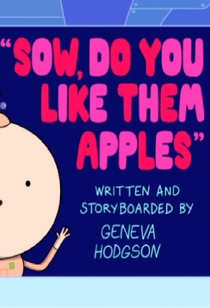 Adventure Time: Sow, Do You like Them Apples - Poster / Capa / Cartaz - Oficial 1