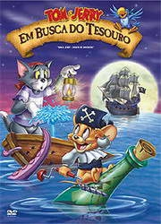 Tom e Jerry - Em Busca Do Tesouro - Poster / Capa / Cartaz - Oficial 1