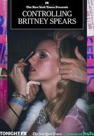 Controlling Britney Spears: Em Busca de Liberdade (Controlling Britney Spears)
