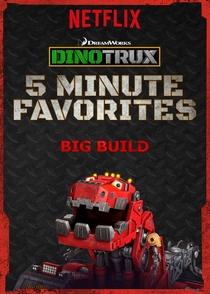 Dinotrux - Mais 5 Minutinhos: A Mega Construção - Poster / Capa / Cartaz - Oficial 1