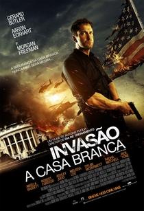 Invasão à Casa Branca - Poster / Capa / Cartaz - Oficial 2