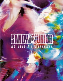 Sandy e Junior - Ao Vivo no Maracanã - Poster / Capa / Cartaz - Oficial 1