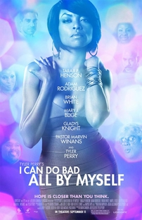 I Can Do Bad All by Myself - Poster / Capa / Cartaz - Oficial 1