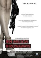 Ten Million Throwaways (Ten Million Throwaways)
