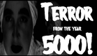 Terror From The Year 5000!