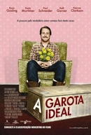 A Garota Ideal (Lars and the Real Girl)