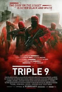 Triple 9: Polícia em Poder da Máfia - Poster / Capa / Cartaz - Oficial 1