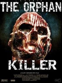 The Orphan Killer - Poster / Capa / Cartaz - Oficial 1