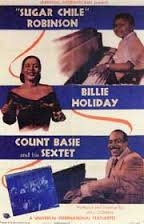 'Sugar Chile' Robinson, Billie Holiday, Count Basie and His Sextet - Poster / Capa / Cartaz - Oficial 1