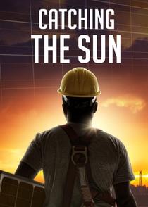 Catching the Sun - Poster / Capa / Cartaz - Oficial 1