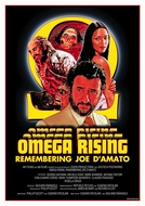 Omega Rising: Remembering Joe D'Amato (Omega Rising: Remembering Joe D'Amato)