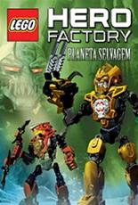 Hero Factory - Planeta Selvagem - Poster / Capa / Cartaz - Oficial 1