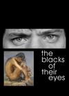 The Blacks of their eyes - Poster / Capa / Cartaz - Oficial 1