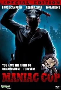 Maniac Cop - O Exterminador - Poster / Capa / Cartaz - Oficial 4