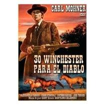 30 Winchester Para El Diablo - Poster / Capa / Cartaz - Oficial 1