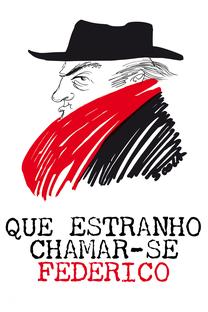 Que Estranho Chamar-se Federico - Poster / Capa / Cartaz - Oficial 2