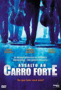 Assalto ao Carro Forte - Poster / Capa / Cartaz - Oficial 2