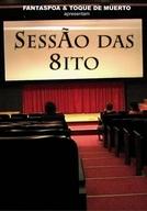 Sessão das 8ito (Sessão das 8ito)