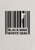 Black Man, White Skin