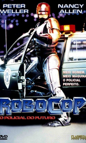RoboCop: O Policial do Futuro - 8 de Outubro de 1987   Filmow