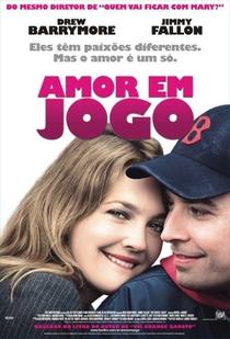 Amor em Jogo - Poster / Capa / Cartaz - Oficial 2
