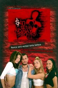 Sin Tetas No Hay Paraiso - Poster / Capa / Cartaz - Oficial 1